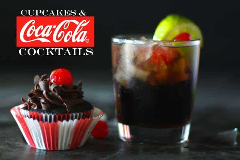 Coca cola cupcakes and cocktails