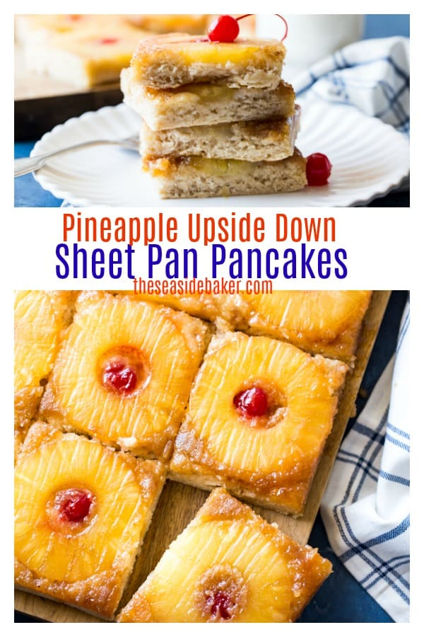 Pineapple upside down sheet pan pancakes are perfect for #breakfast or #brunch and great for feeding a crowd! | | See more delicious recipes at TheSeasideBaker.com #easybreakfastrecipes #easybrunchrecipes #pineapple #sheetpanpancakes #ovenbakedpancakes #theseasidebaker