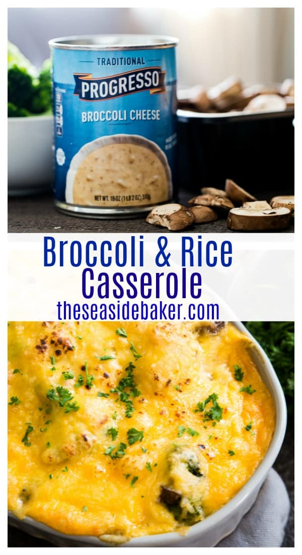 Easy Broccoli Rice Casserole   A hearty casserole that gets its rich creamy base from Progresso Broccoli Cheese soup.  A perfect way to use up leftover rice or broccoli from the night before! Serve as a side dish or add some chicken, sausage or ground turkey for a one-dish entrée. So easy to make ahead and freeze for later.    #TheSeasideBaker #broccoli #casserole #rice #dinnerrecipe   See this and other delicious recipes at TheSeasideBaker.com